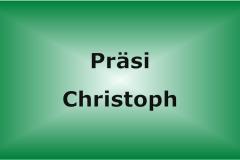 Präsi Christoph